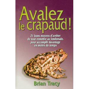 avalez le crapaud de Brian Tracy